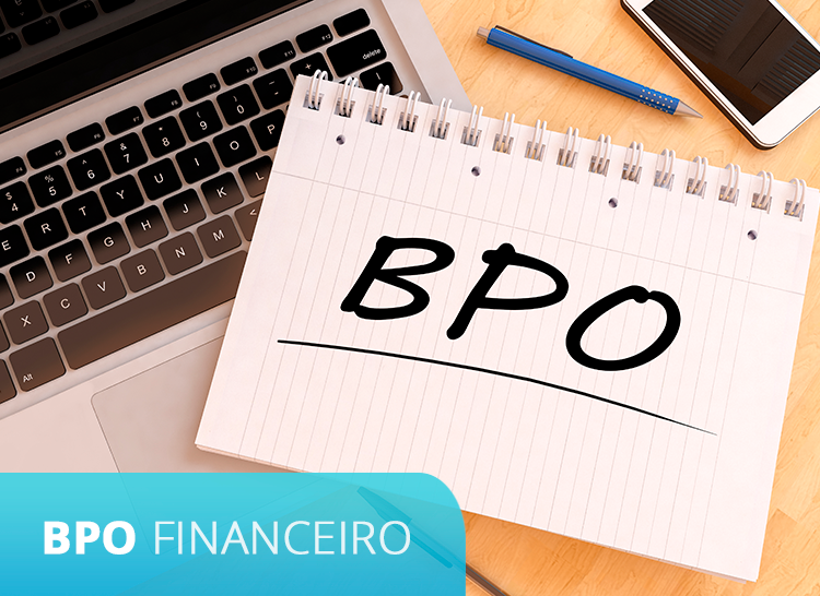 BPO Financeiro- Uma nova oportunidade para o seu escritório contábil