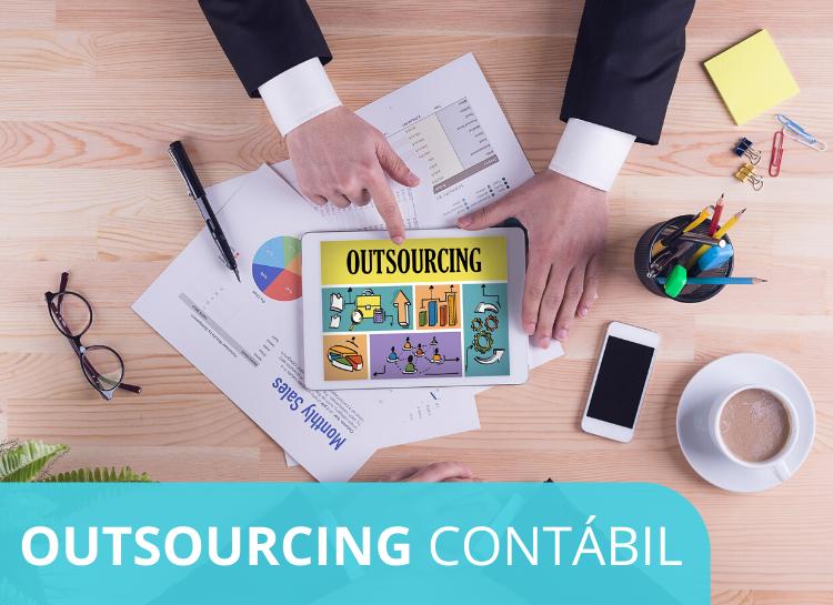 Outsourcing Contábil – como oferecer esse serviço aos seus clientes