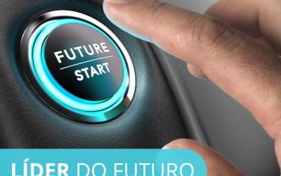 6 Características de um Líder do Futuro