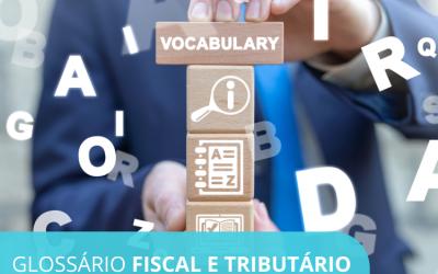 Glossário de Siglas Fiscais e Termos Tributários