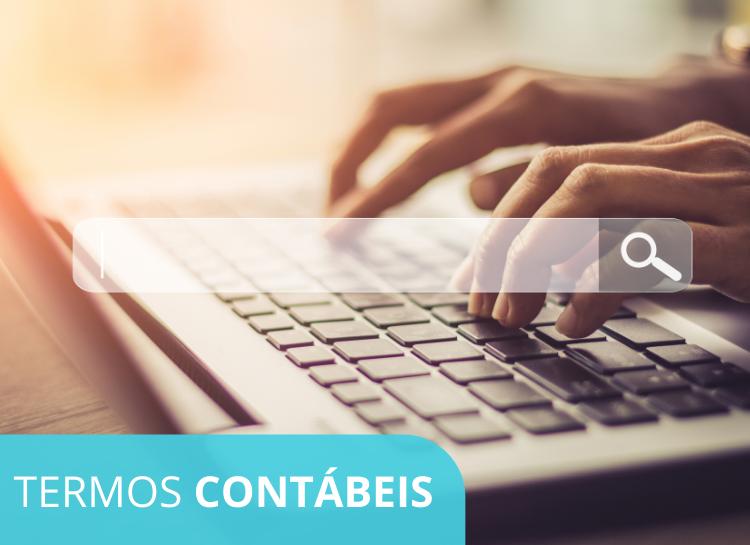 103 termos contábeis que todo Contador deve conhecer