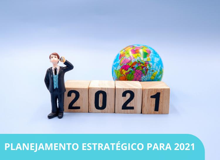 Planejamento estratégico para 2021 – Como montá-lo e posicionar sua empresa contábil a frente da concorrência